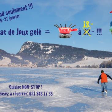 Ce weekend: Lac gelé = fondue à 18.- !